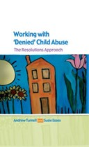 "Working with ""denied"" child abuse"