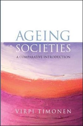 Ageing societies by Virpi Timonen