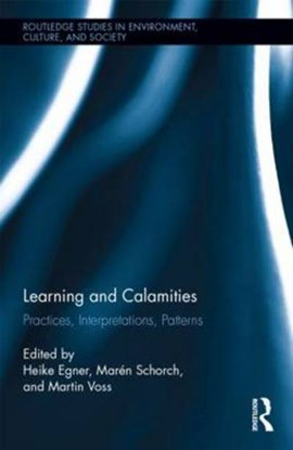 Learning and calamities by Heike Egner