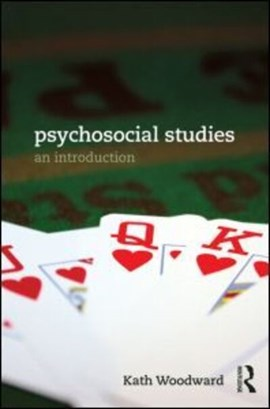 Psycho social studies by Kath Woodward