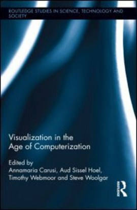 Visualization in the age of computerization by Annamaria Carusi