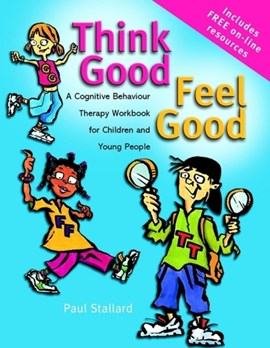 Think good, feel good by Paul Stallard