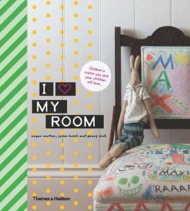 I love my room by Megan Morton