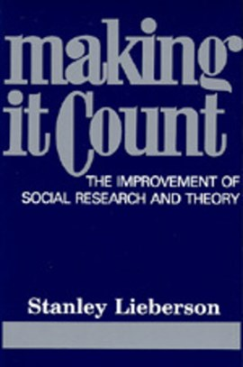 Making It Count by Stanley Lieberson