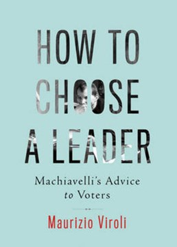 How to choose a leader by Maurizio Viroli