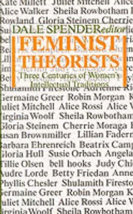 Feminist theorists by Dale Spender
