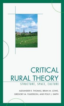 Critical Rural Theory by Alexander R. Thomas
