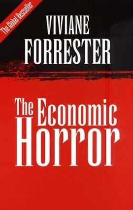 Economic horror by Viviane Forrester