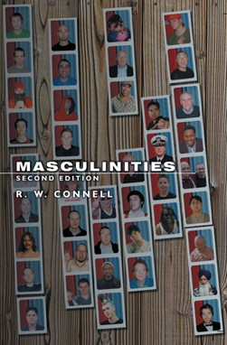 Masculinities by Raewyn Connell