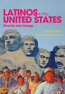 Latinos in the United States by Rogelio Sáenz