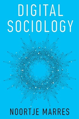 Digital sociology by Noortje Marres
