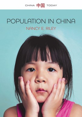 Population in China by Nancy E Riley