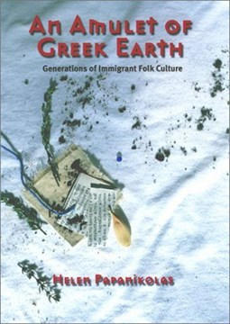 An amulet of Greek earth by Helen Papanikolas