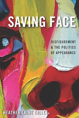Saving face by Heather Laine Talley