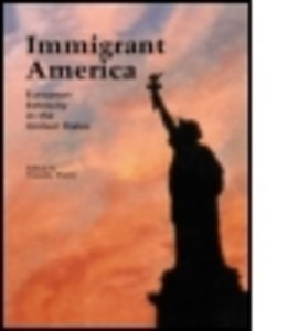 Immigrant America by Timothy Walch