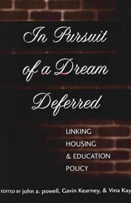 In pursuit of a dream deferred by John A Powell