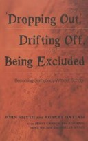 """Dropping out,"" drifting off, being excluded"
