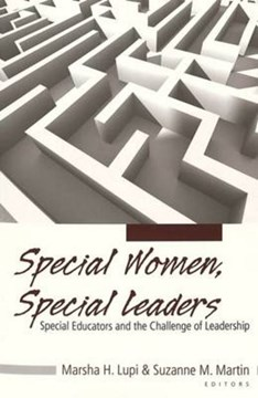 Special women, special leaders by Suzanne M Martin