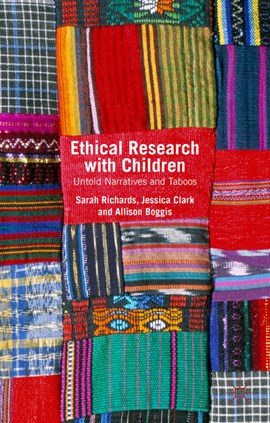 Ethical research with children by Sarah Richards