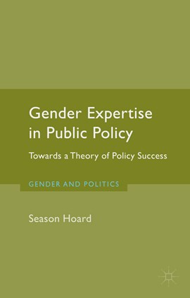 Gender expertise in public policy by S. Hoard