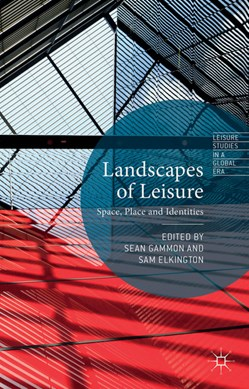Landscapes of leisure by S. Gammon