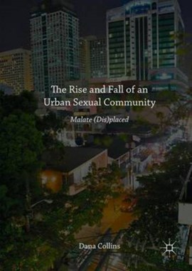 The rise and fall of an urban sexual community by Dana Collins