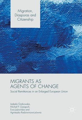 Migrants as agents of change by Izabela Grabowska