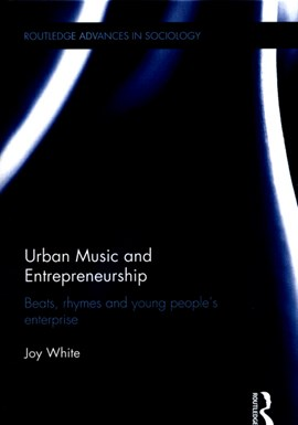 Urban music and entrepreneurship by Joy White