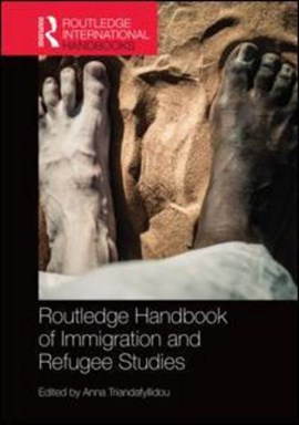 Routledge handbook of immigration and refugee studies by Anna Triandafyllidou