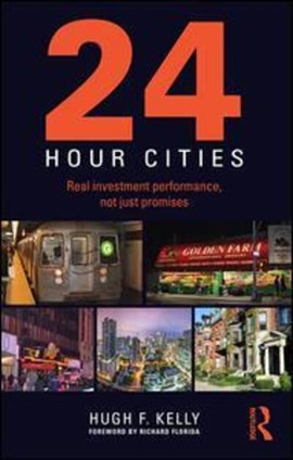 24-hour cities by Hugh F. Kelly