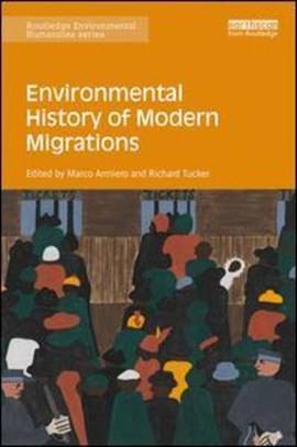 Environmental history of modern migrations by Marco Armiero