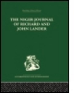 The Niger Journal of Richard and John Lander by Robin Hallett