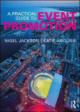 A practical guide to event promotion by Nigel Jackson