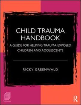 Child trauma handbook by Ricky Greenwald