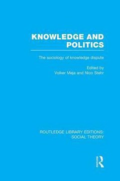 Knowledge and politics by Volker Meja