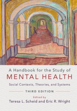 A handbook for the study of mental health by Teresa L Scheid