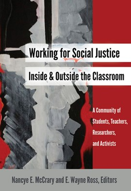 Working for social justice inside and outside the classroom by Nancye E. McCrary