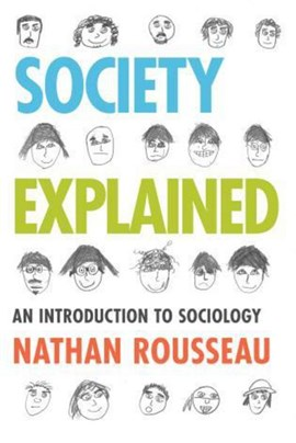 Society explained by Nathan Rousseau