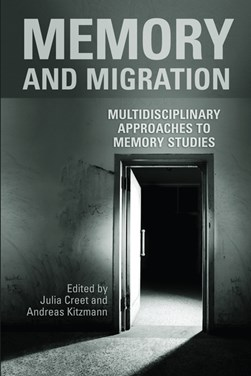Memory and migration by Julia Creet