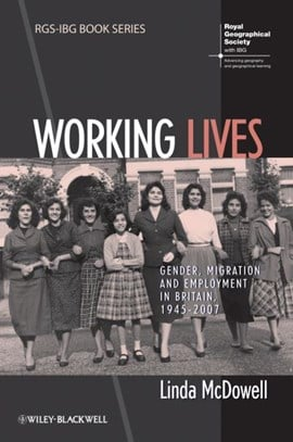 Working lives by Linda McDowell