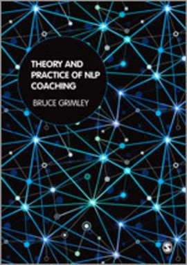 Theory and practice of NLP coaching by Bruce Grimley