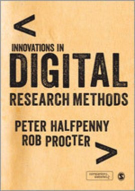Innovations in digital research methods by Peter Halfpenny