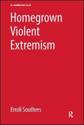 Homegrown violent extremism by Erroll Southers
