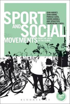 Sport and social movements by Jean Harvey