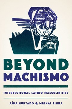 Beyond machismo by Aída Hurtado