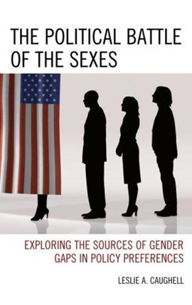 The political battle of the sexes by Leslie A. Caughell
