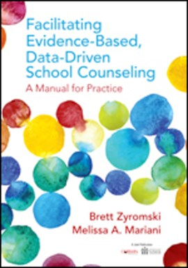Facilitating evidence-based, data-driven school counseling by Brett Zyromski
