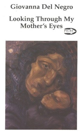 Looking Through My Mother's Eyes by Giovanna Del Negro