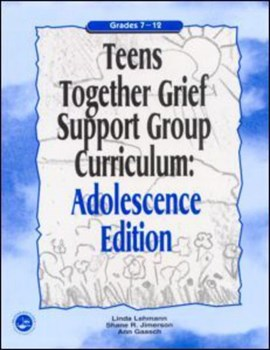 Teens together grief support group curriculum by Linda Lehmann