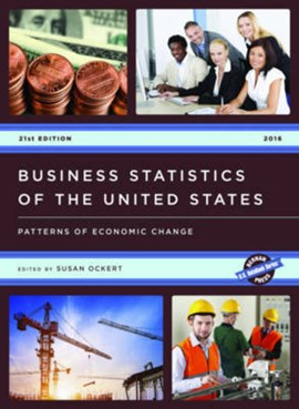 Business Statistics of the United States 2016 by Susan Ockert